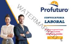 PROFUTURO – Lanza reciente convocatoria a nivel nacional.
